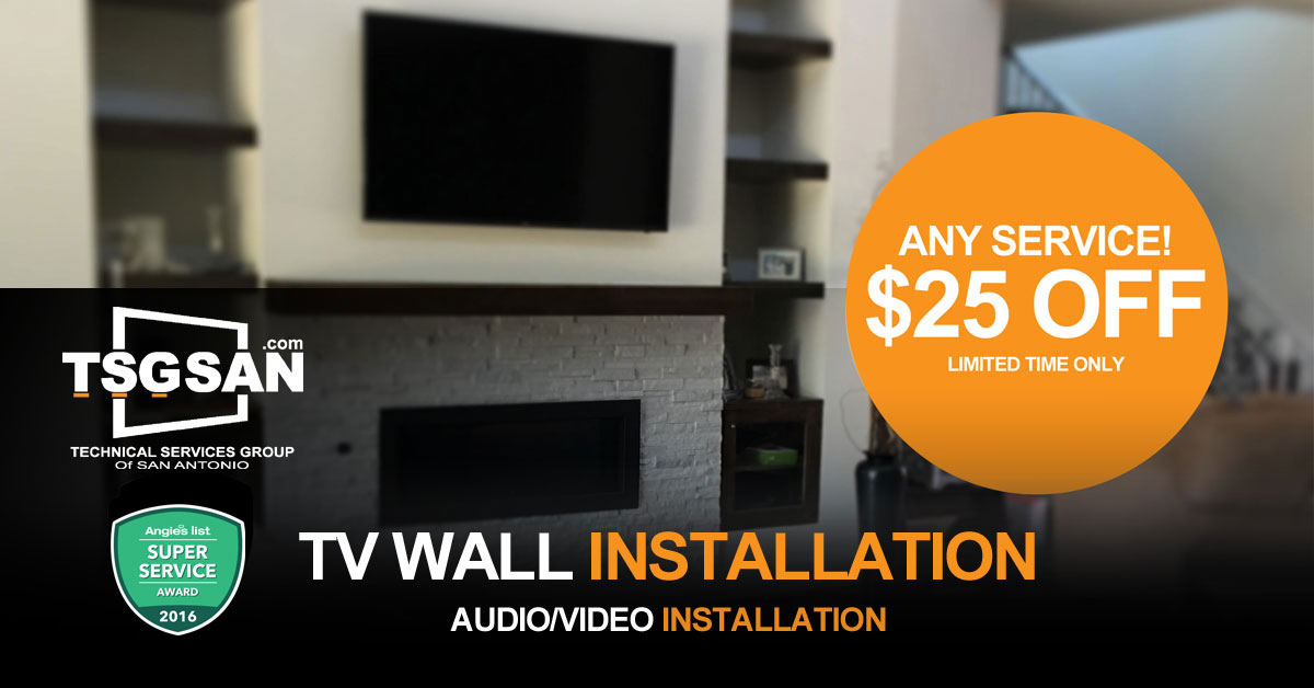TV mounting, Home Audio & Video service - San Antonio, TX | TSGSAN.